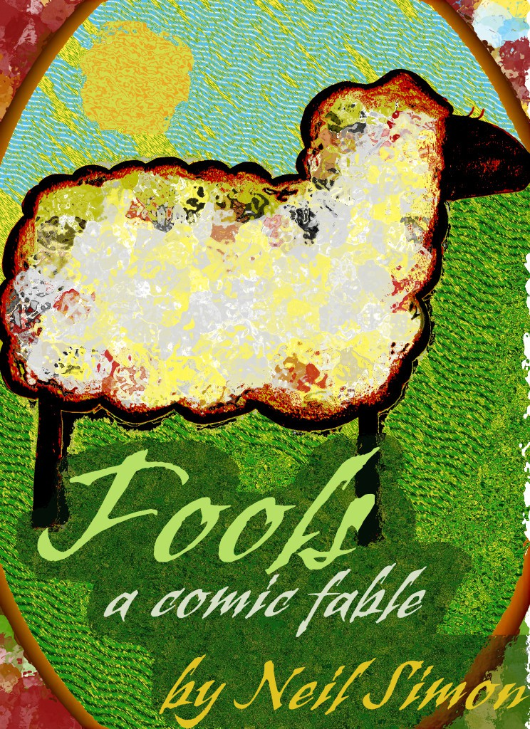 Fools by Neil Simon - Los Angeles New Court Theatre